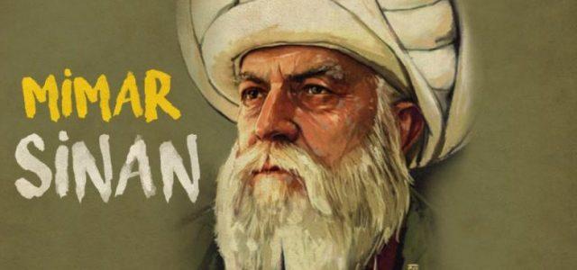 Mimar Sinan – jedan od najvećih graditelja na svijetu
