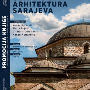 """Promocija knjige """"Osmanska arhitektura Sarajeva"""" i izložba fotografija """"Džamije Sarajeva i Istanbula"""""""
