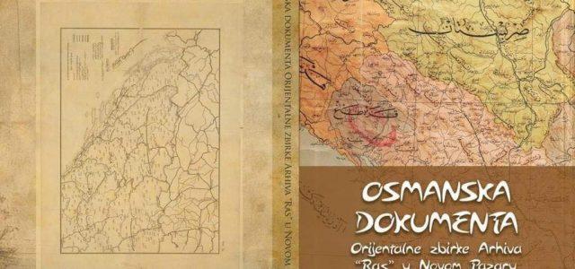 """""""Osmanska dokumenta"""" orijentalne zbirke Arhiva """"Ras"""" u Novom Pazaru"""