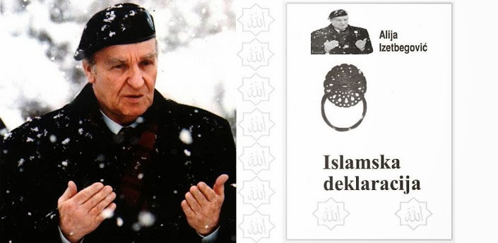 """Odabrane misli iz djela """"Islamska deklaracija"""" autora Alije Izetbegovića"""